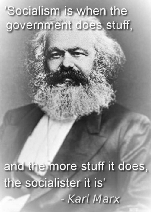 socialism-is-when-the-government-does-stuff-government-coes-stuff-25468041
